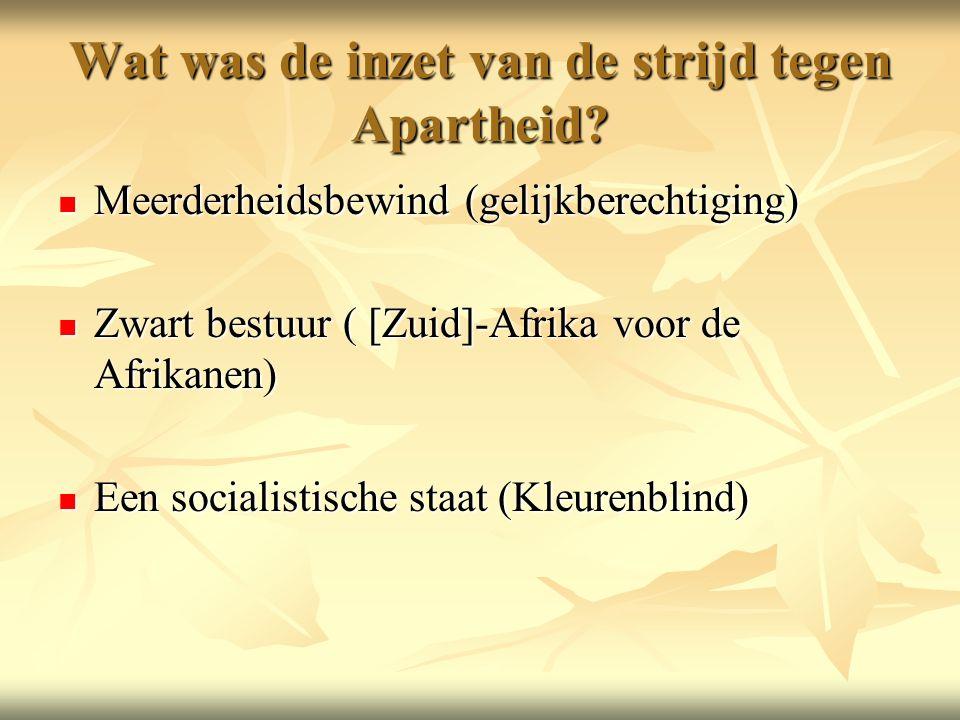 Wat was de inzet van de strijd tegen Apartheid.