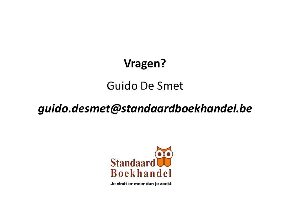 Vragen? Guido De Smet guido.desmet@standaardboekhandel.be