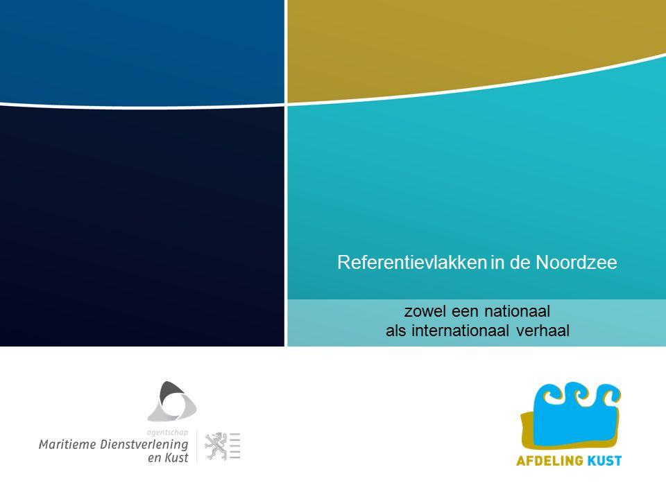 Referentievlakken in de Noordzee zowel een nationaal als internationaal verhaal