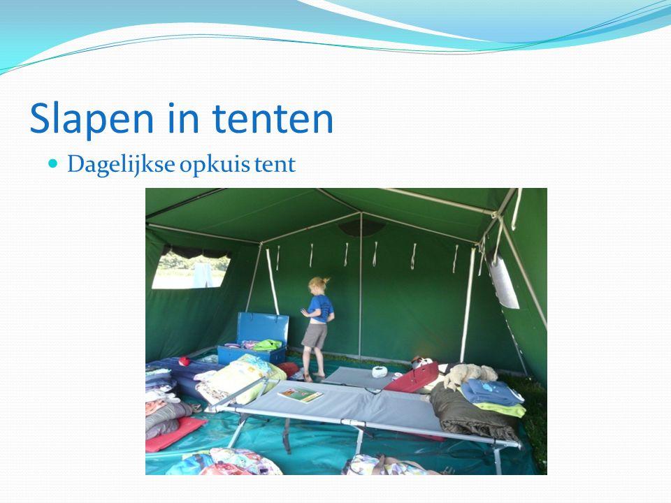 Slapen in tenten Dagelijkse opkuis tent