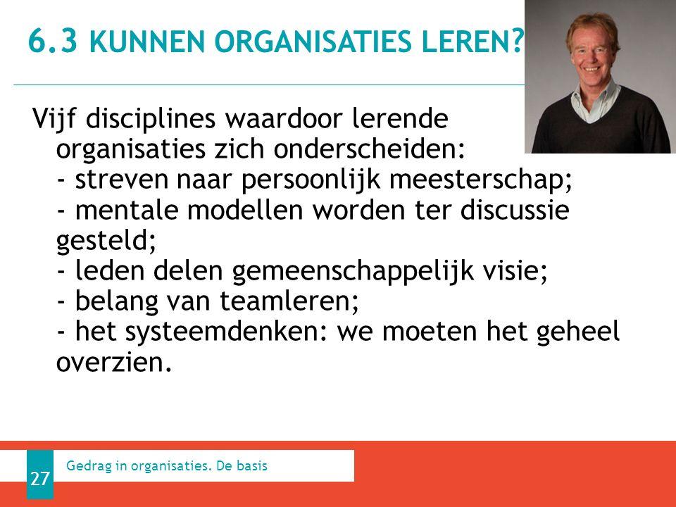 Vijf disciplines waardoor lerende organisaties zich onderscheiden: - streven naar persoonlijk meesterschap; - mentale modellen worden ter discussie gesteld; - leden delen gemeenschappelijk visie; - belang van teamleren; - het systeemdenken: we moeten het geheel overzien.