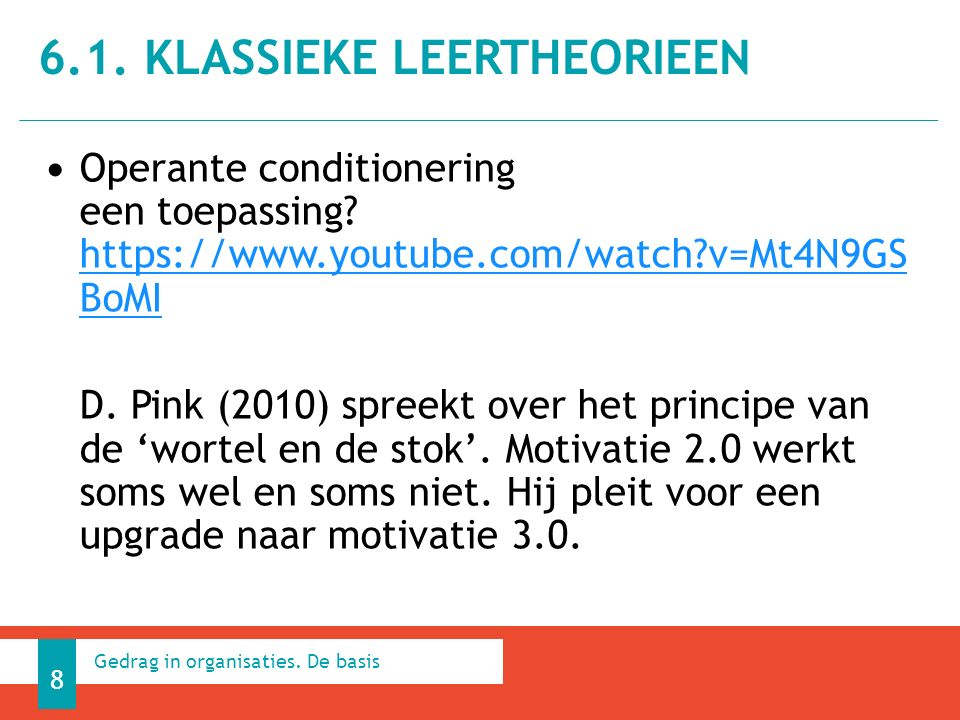Operante conditionering een toepassing.