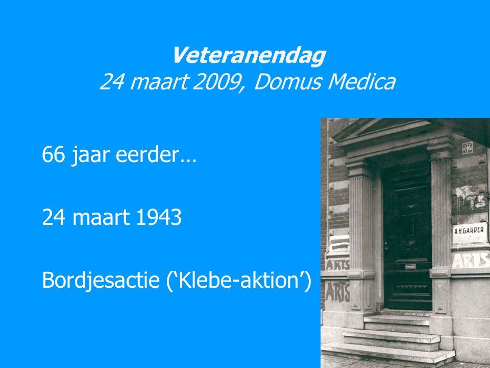 Veteranendag 24 maart 2009, Domus Medica 66 jaar eerder… 24 maart 1943 Bordjesactie ('Klebe-aktion')