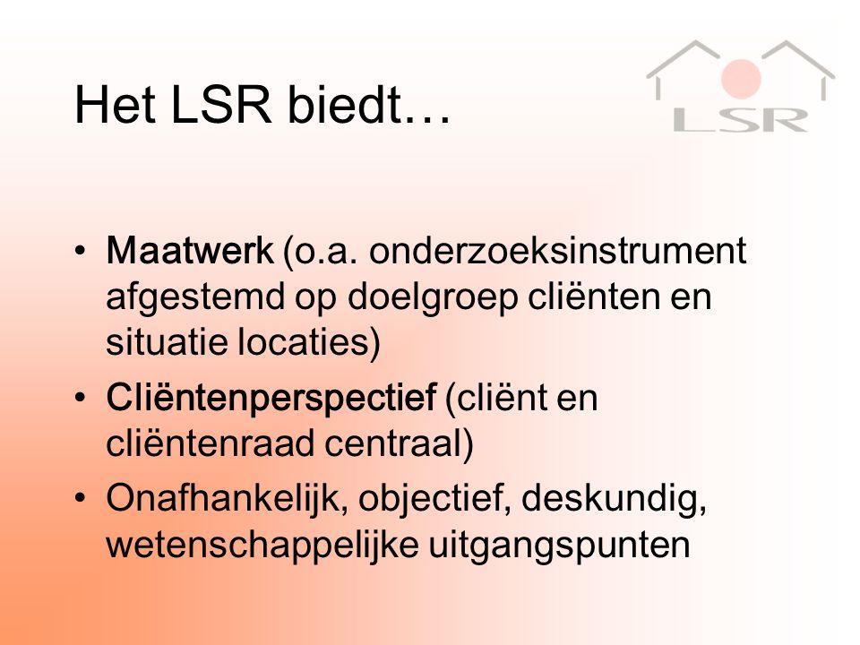 Het LSR biedt… Maatwerk (o.a.