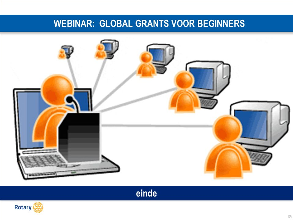 65 WEBINAR: GLOBAL GRANTS VOOR BEGINNERS einde