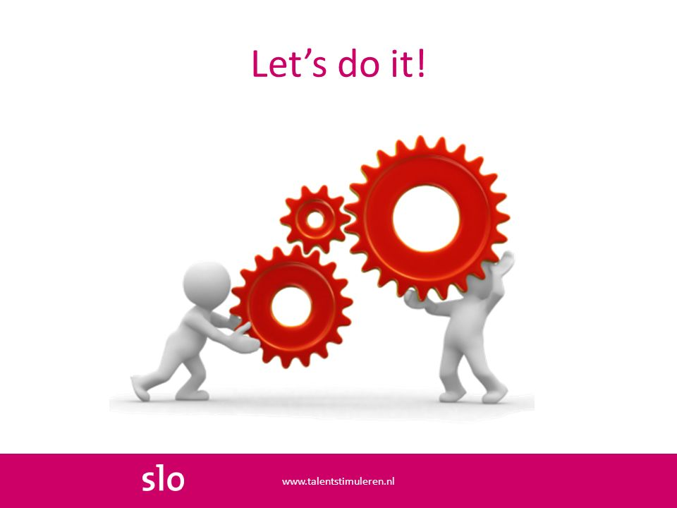 Let's do it! www.talentstimuleren.nl