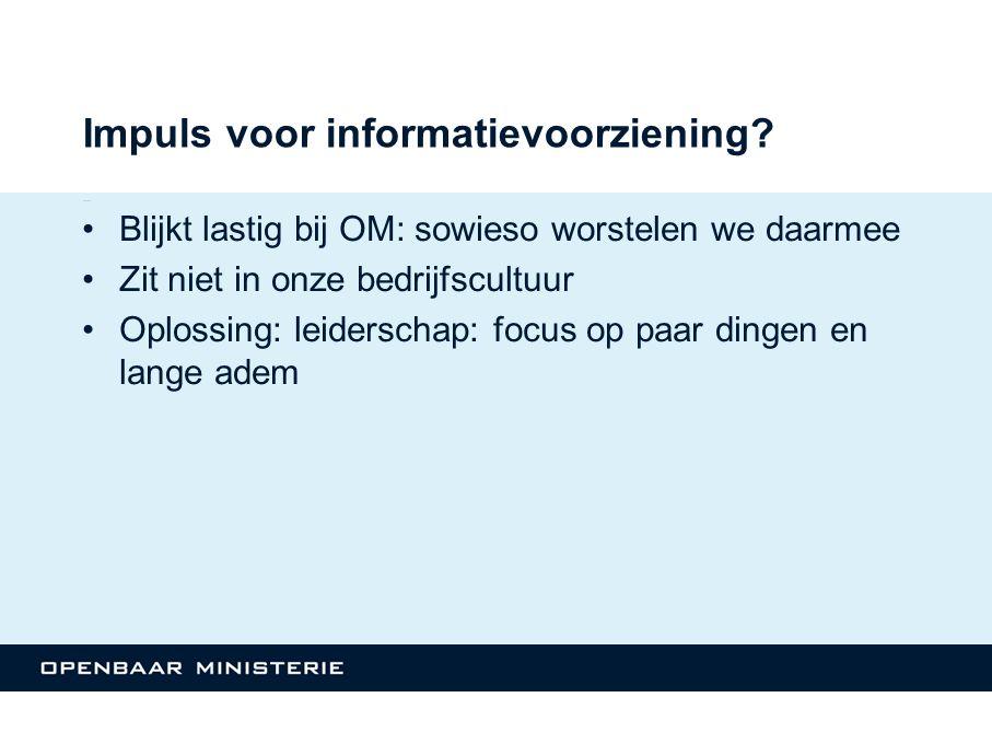 Impuls voor informatievoorziening.