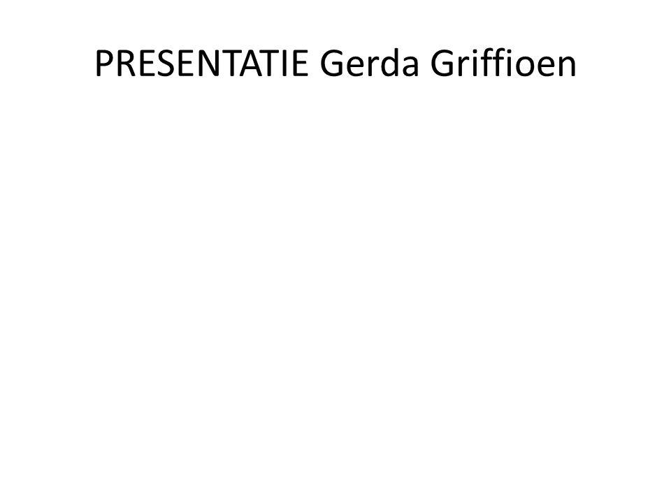 PRESENTATIE Gerda Griffioen