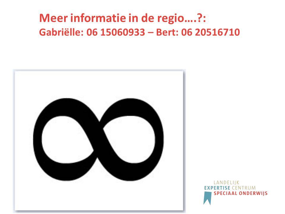 Meer informatie in de regio….?: Gabriëlle: 06 15060933 – Bert: 06 20516710
