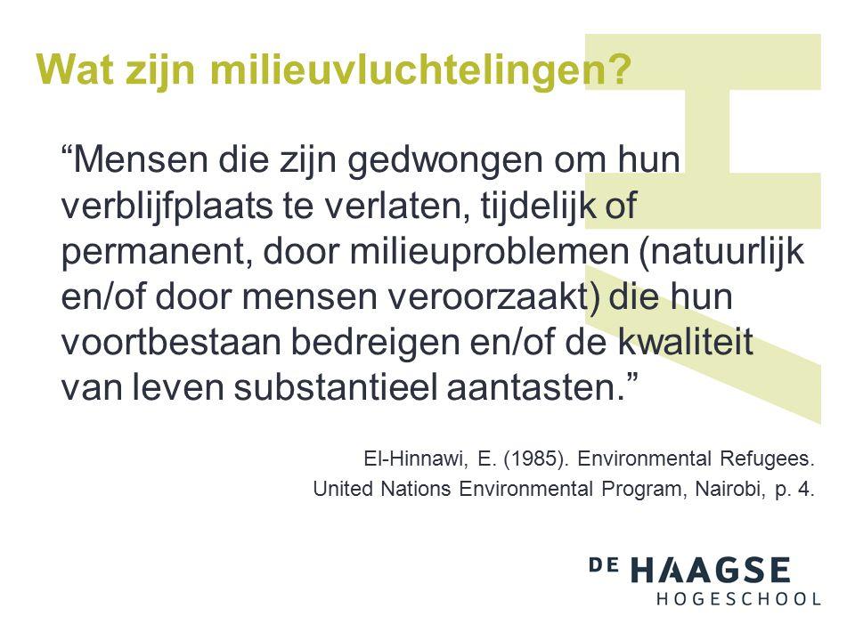 Wat zijn milieuvluchtelingen.