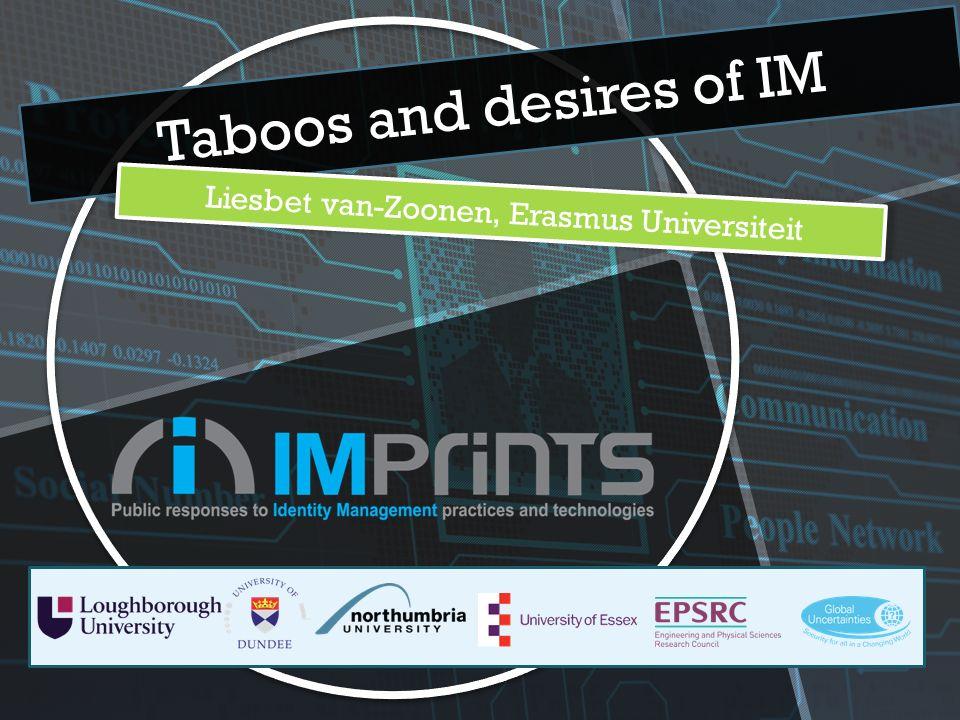 Taboos and desires of IM Liesbet van-Zoonen, Erasmus Universiteit