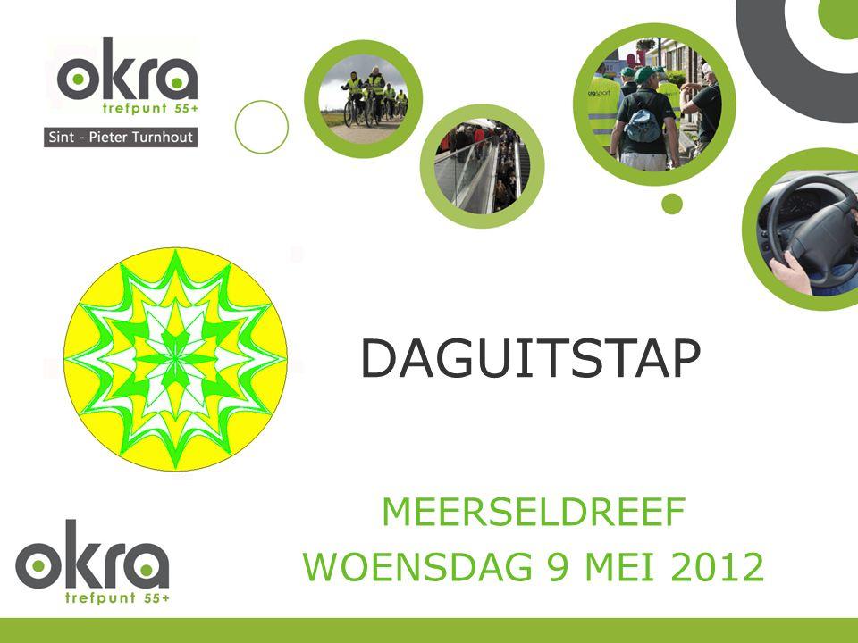 DAGUITSTAP MEERSELDREEF WOENSDAG 9 MEI 2012