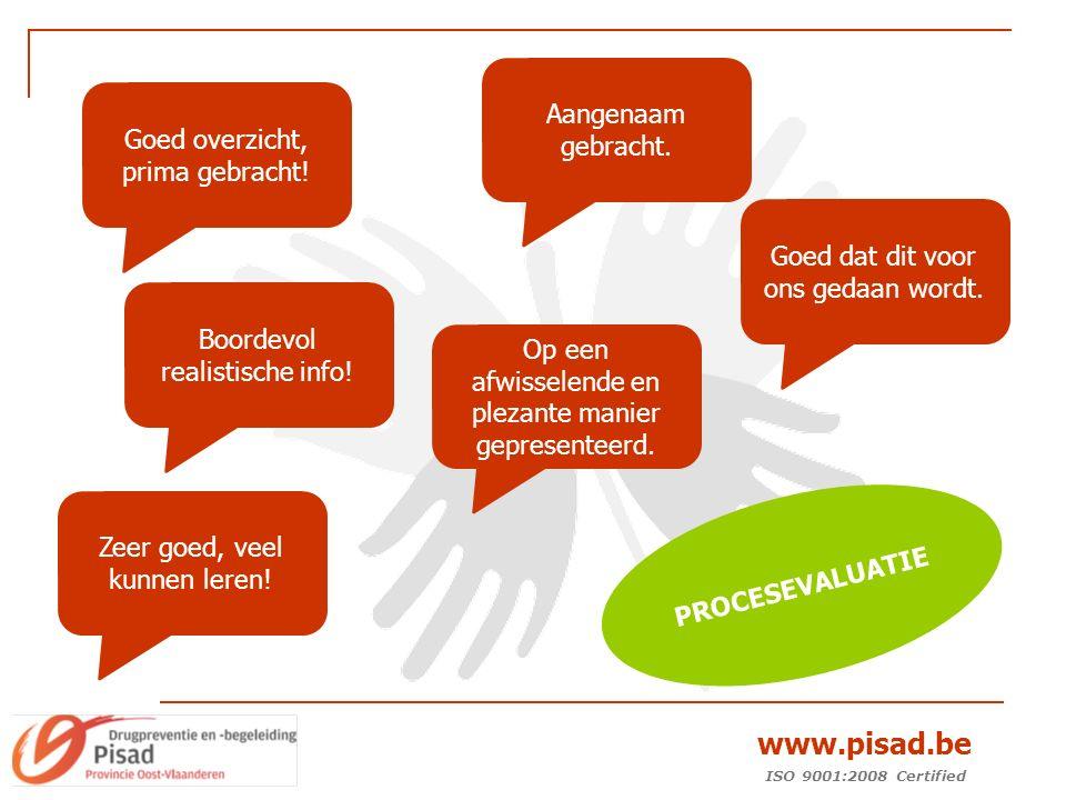 ISO 9001:2008 Certified www.pisad.be Goed overzicht, prima gebracht.