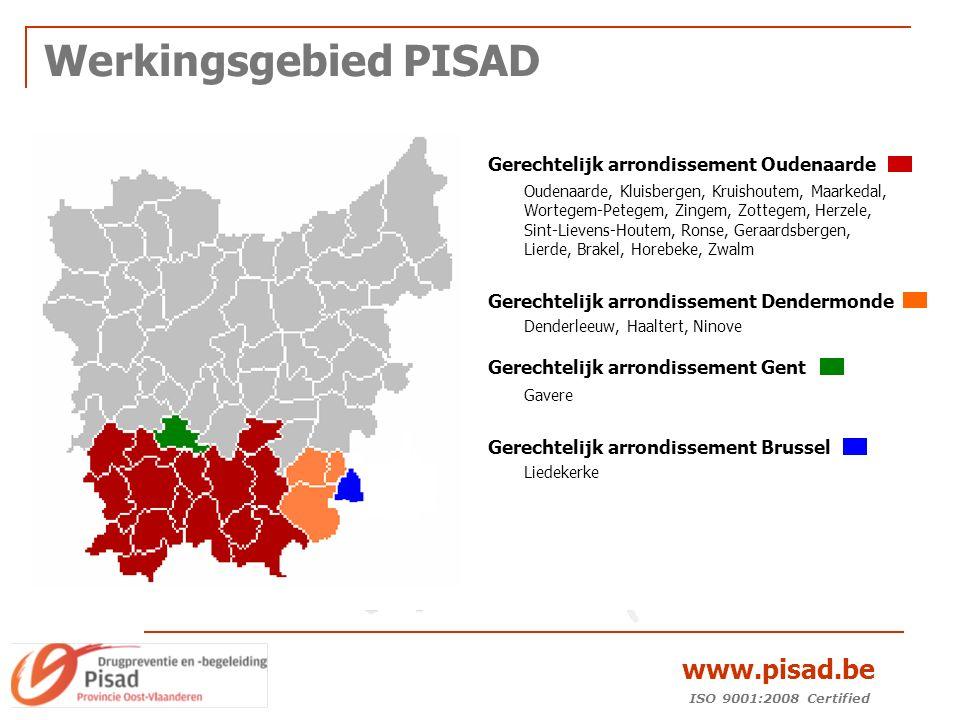 ISO 9001:2008 Certified www.pisad.be Werkingsgebied PISAD Gerechtelijk arrondissement Oudenaarde Oudenaarde, Kluisbergen, Kruishoutem, Maarkedal, Wortegem-Petegem, Zingem, Zottegem, Herzele, Sint-Lievens-Houtem, Ronse, Geraardsbergen, Lierde, Brakel, Horebeke, Zwalm Gerechtelijk arrondissement Dendermonde Denderleeuw, Haaltert, Ninove Gerechtelijk arrondissement Gent Gavere Gerechtelijk arrondissement Brussel Liedekerke