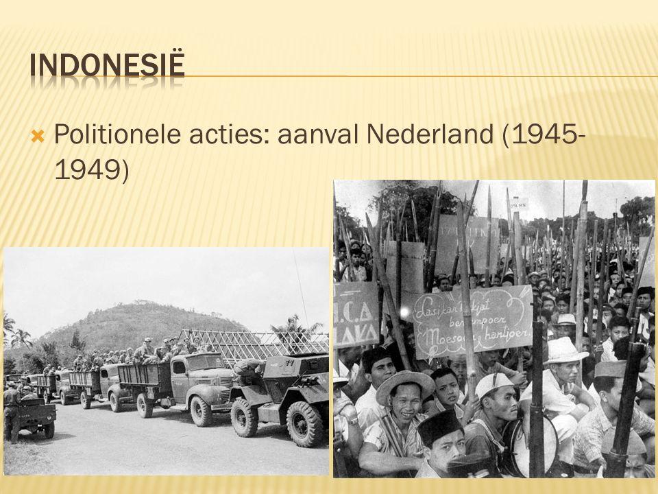  Politionele acties: aanval Nederland (1945- 1949)
