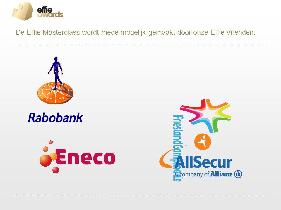De Effie Masterclass wordt mede mogelijk gemaakt door onze Effie Vrienden: