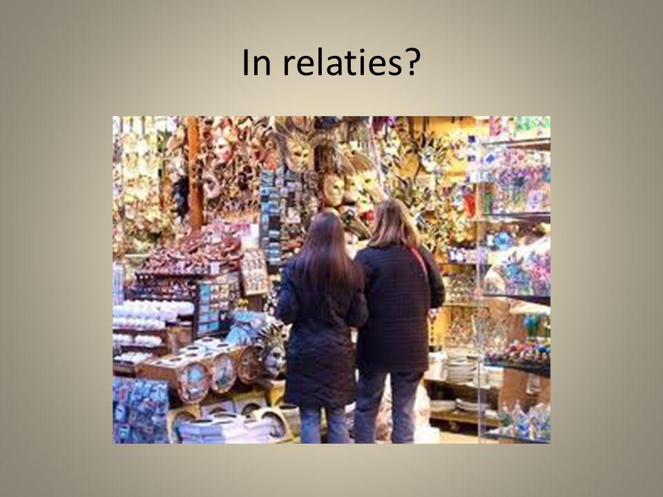 In relaties?