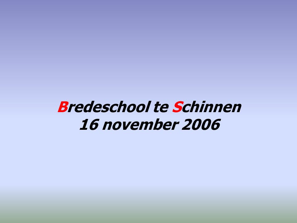 sprekers dhr.drs. L.A. Hendriks - projectleider Bredeschool mevr.