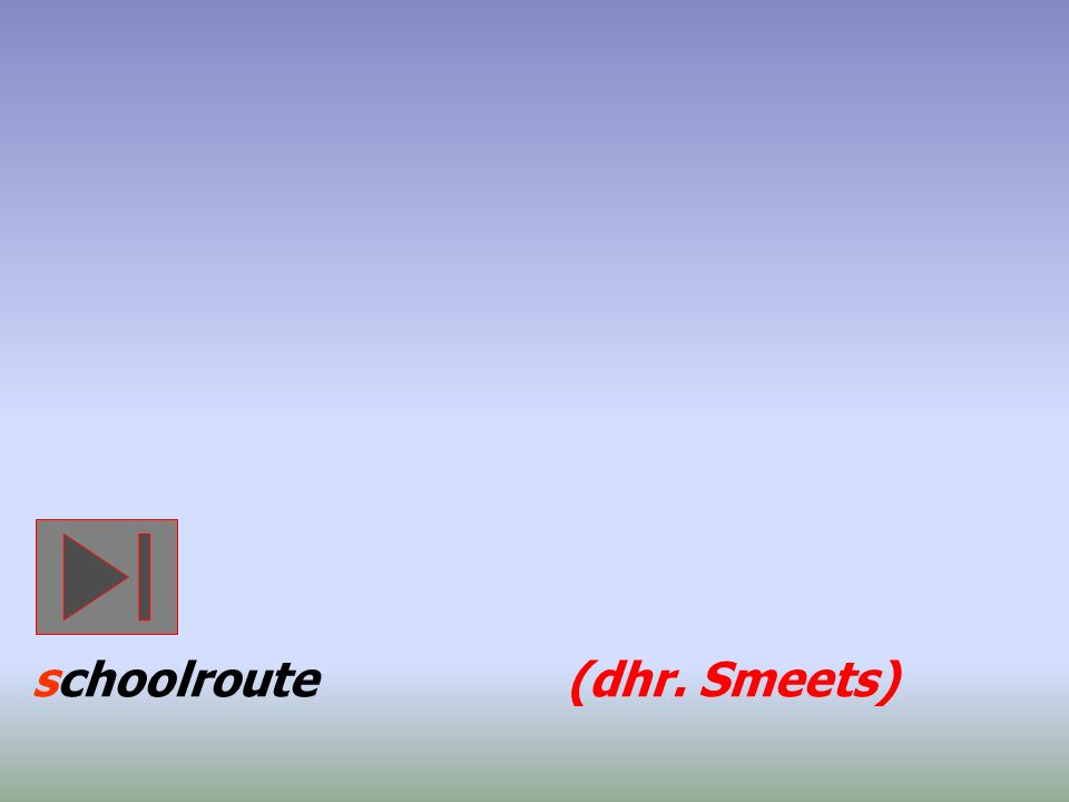 schoolroute (dhr. Smeets)