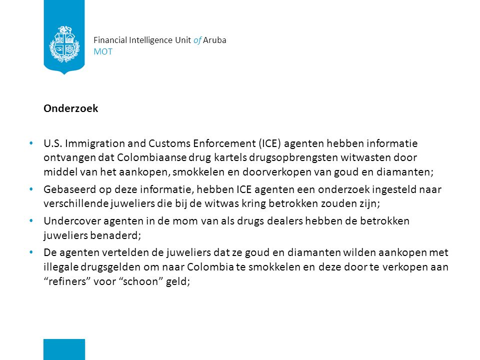 Financial Intelligence Unit of Aruba MOT Onderzoek U.S.