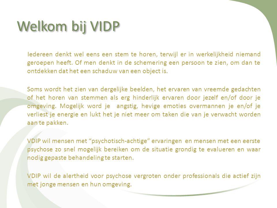 Welkom bij VIDP Iedereen denkt wel eens een stem te horen, terwijl er in werkelijkheid niemand geroepen heeft. Of men denkt in de schemering een perso