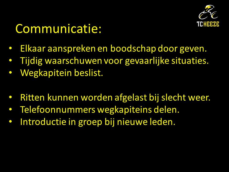 Communicatie: Elkaar aanspreken en boodschap door geven.