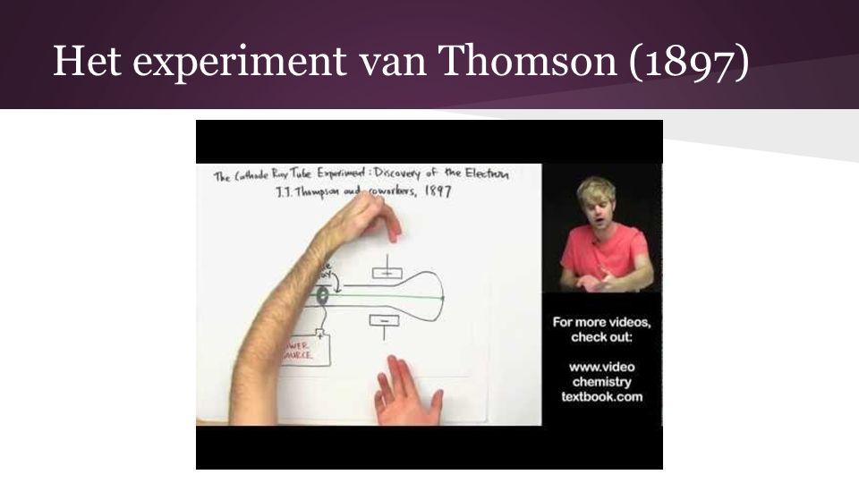 Het experiment van Thomson (1897)