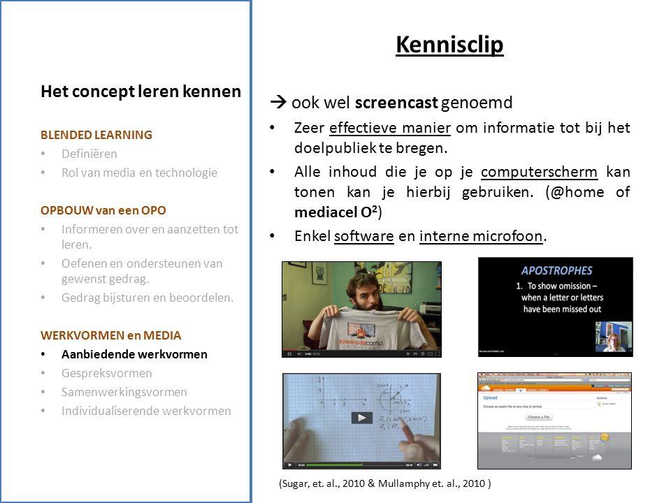 Het concept leren kennen Samenwerkingsvormen: WERKVORMEN: Groepswerk, peer tutoring, rollenspel ONDERWIJSDOELEN: cognitieve doelen, sociale vaardigheden, … LEERACTIVITEITEN: gericht op het bereiken van cognitieve doelen, hebben van empathie, … MEDIUM: Medestudenten, blogs, wiki, serious games, digitale simulaties … BLENDED LEARNING Definiëren Rol van media en technologie OPBOUW van een OPO Informeren over en aanzetten tot leren.