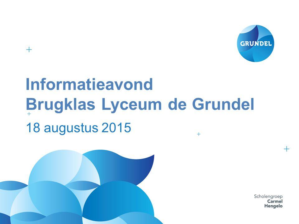 Informatieavond Brugklas Lyceum de Grundel 18 augustus 2015