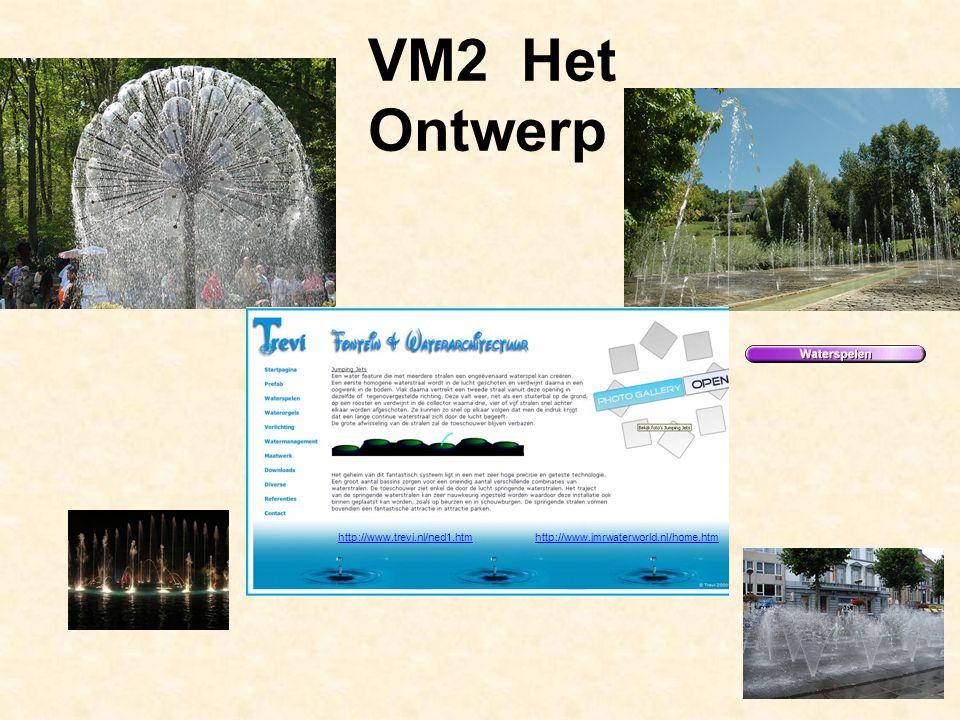 http://www.jmrwaterworld.nl/home.htmhttp://www.trevi.nl/ned1.htm VM2 Het Ontwerp