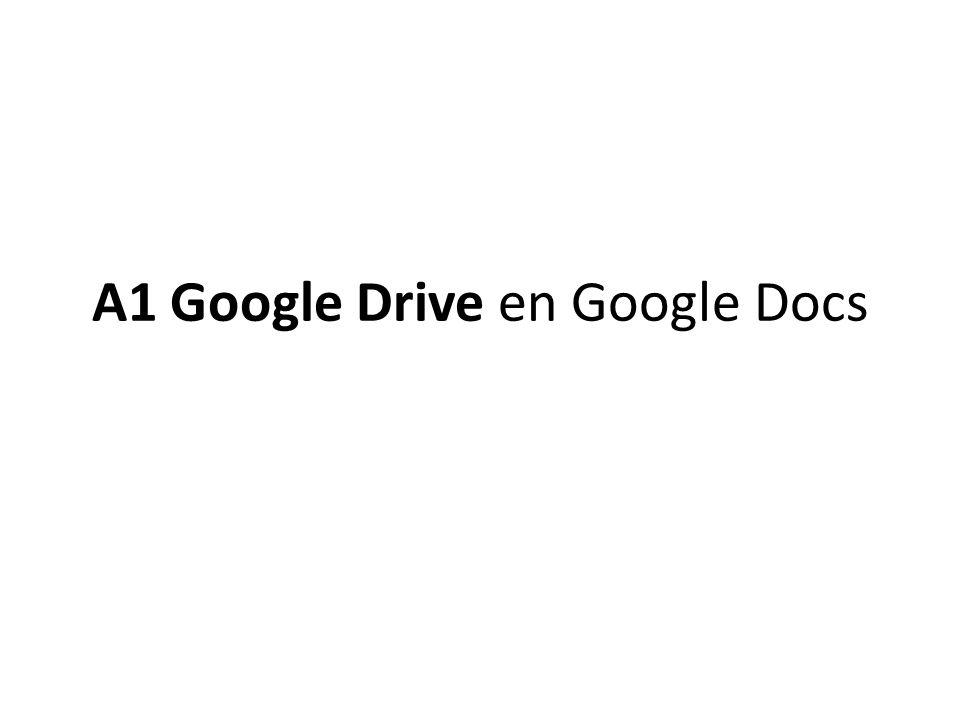 A1 Google Drive en Google Docs