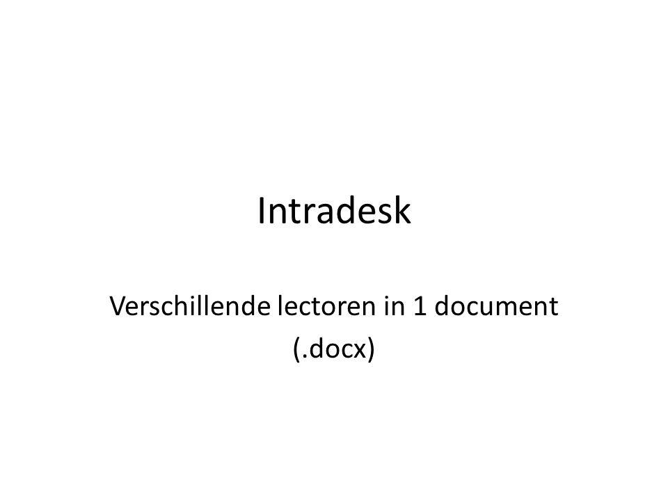 Intradesk Verschillende lectoren in 1 document (.docx)