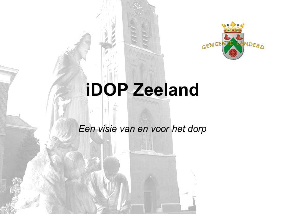 iDOP Zeeland Een visie van en voor het dorp