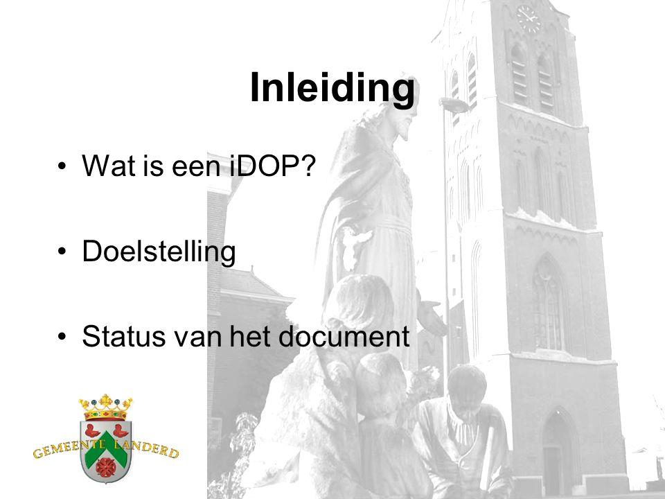 Inleiding Wat is een iDOP? Doelstelling Status van het document
