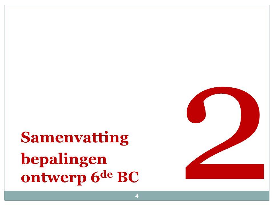 Samenvatting bepalingen ontwerp 6 de BC 2 4