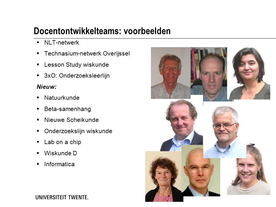 Docentontwikkelteams: voorbeelden  NLT-netwerk  Technasium-netwerk Overijssel  Lesson Study wiskunde  3xO: Onderzoeksleerlijn Nieuw:  Natuurkunde