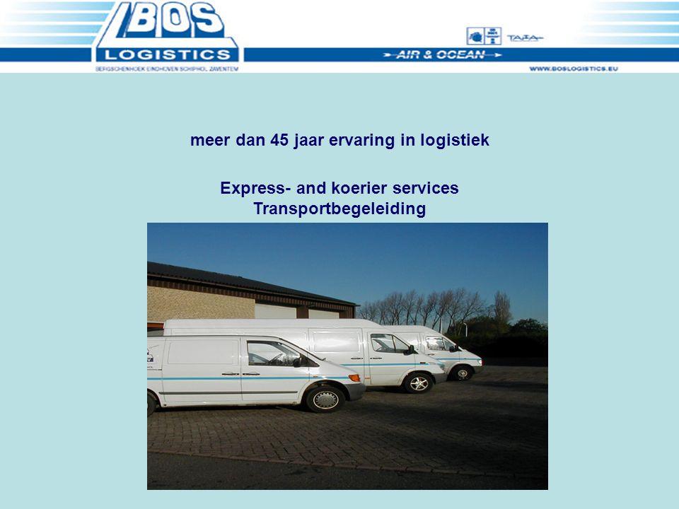 Express- and koerier services Transportbegeleiding meer dan 45 jaar ervaring in logistiek