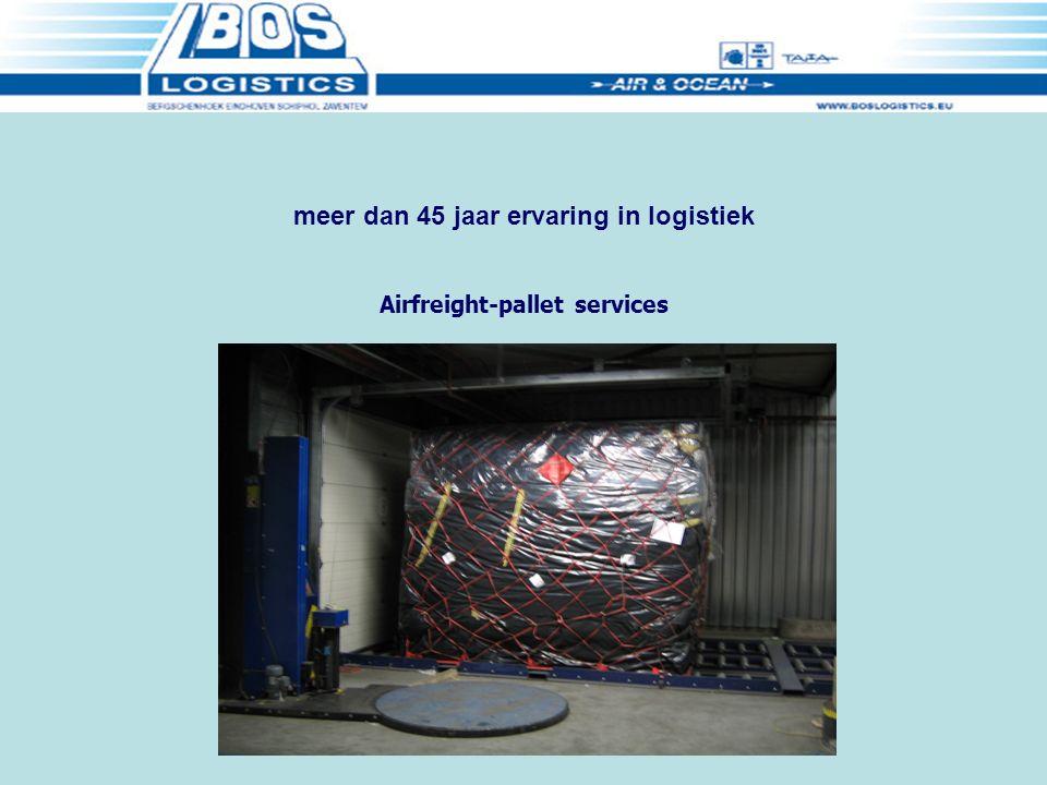 Airfreight-pallet services meer dan 45 jaar ervaring in logistiek