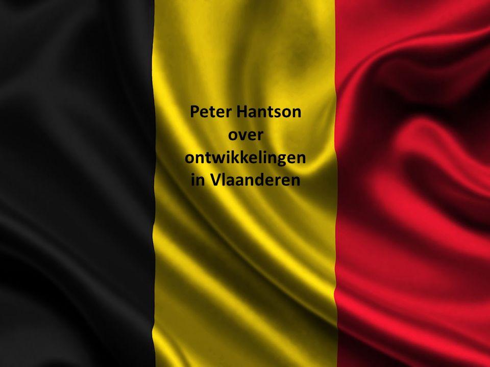 Peter Hantson over ontwikkelingen in Vlaanderen