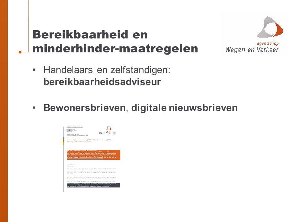Handelaars en zelfstandigen: bereikbaarheidsadviseur Bewonersbrieven, digitale nieuwsbrieven Bereikbaarheid en minderhinder-maatregelen