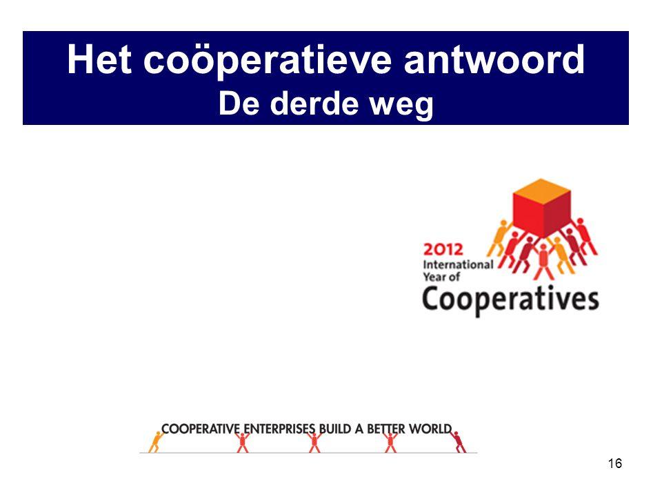 16 Het coöperatieve antwoord De derde weg