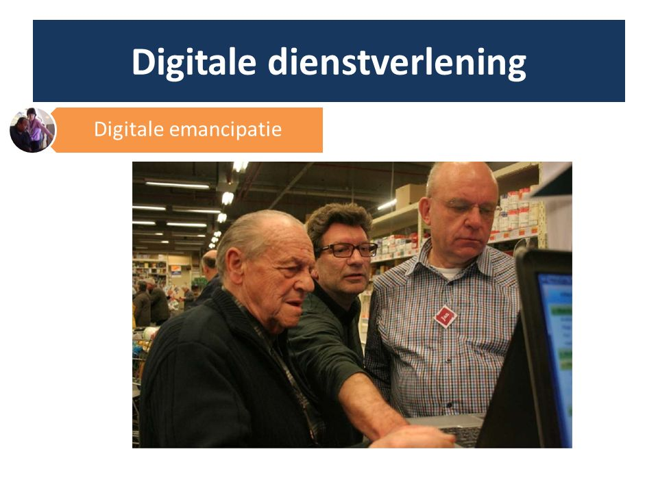 Digitale dienstverlening Digitale emancipatie