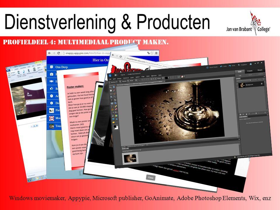 Profieldeel 4: Multimediaal product maken.