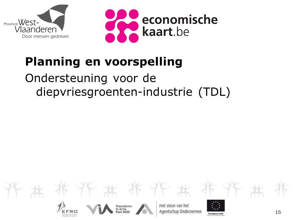 Planning en voorspelling Ondersteuning voor de diepvriesgroenten-industrie (TDL) 16