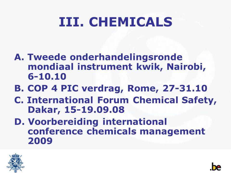 III. CHEMICALS A. Tweede onderhandelingsronde mondiaal instrument kwik, Nairobi, 6-10.10 B.