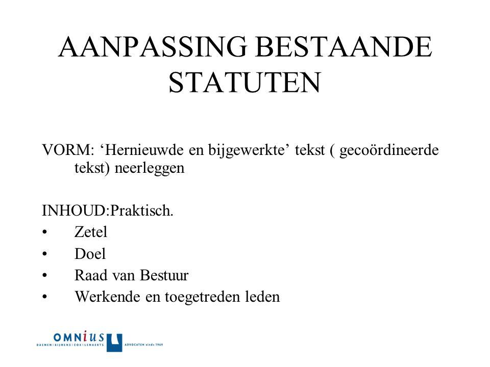 Overzicht 1.Verplichte vermeldingen in de statuten.