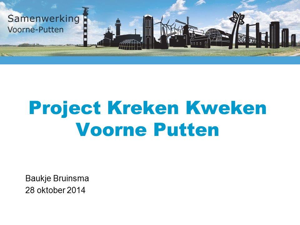 Project Kreken Kweken Voorne Putten Baukje Bruinsma 28 oktober 2014
