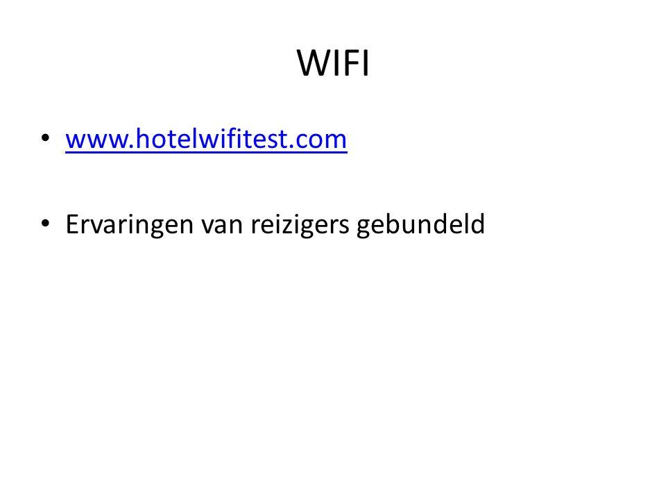 WIFI www.hotelwifitest.com Ervaringen van reizigers gebundeld