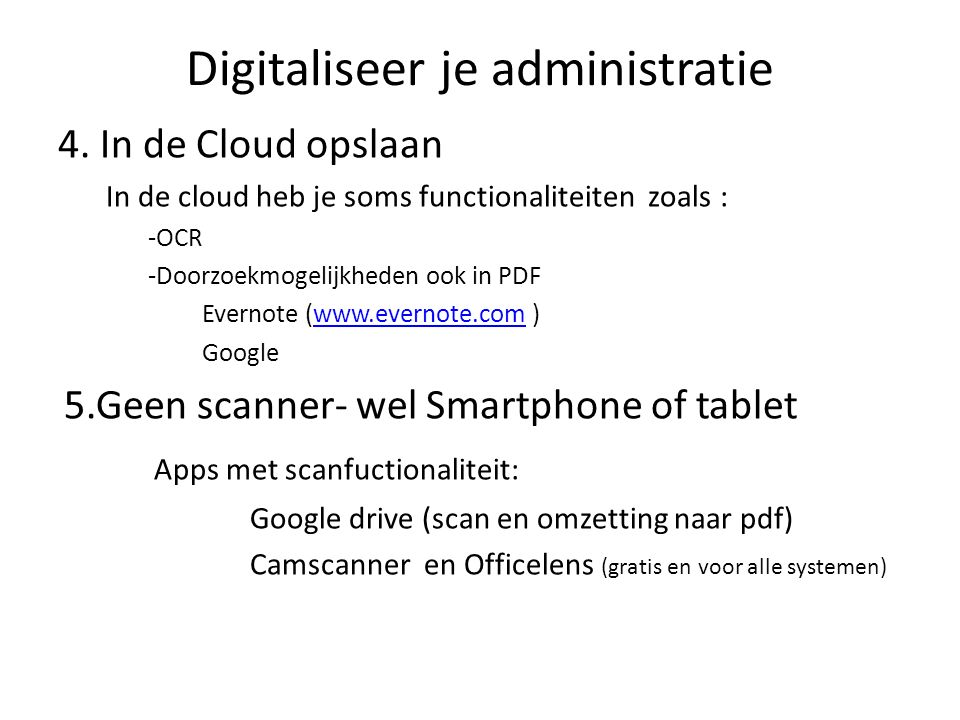 Digitaliseer je administratie 4.