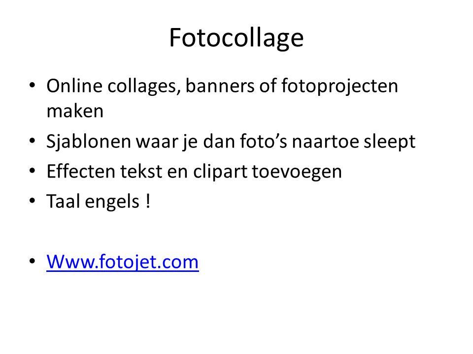 Fotocollage Online collages, banners of fotoprojecten maken Sjablonen waar je dan foto's naartoe sleept Effecten tekst en clipart toevoegen Taal engels .